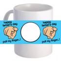 "Personalized ""Pull My Finger!"" 11oz Coffee Mug"