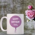 Happy Birthday Personalized Mug Purely Hard Coated