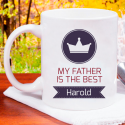 My Father Is the Best Personalized 11 oz Mug