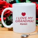 I Love My Grandma! Effusive Tailored Personalized 11 oz Mug