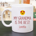 My Grandma Is The Best! Best Made Personalized 11 oz Mug