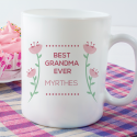 Very Decent and Stylish Best Grandma Ever! Personalized 11 oz Mug