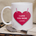 I Love You Mom Personalized 11 oz Mug for Mother's Day