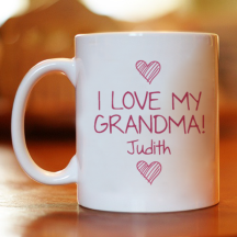 I Love My Grandma! A Lovely Personalized 11 oz Mug for Her