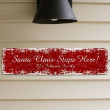 Personalized Santa Claus Stops Here Sign