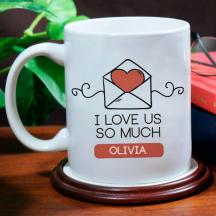 I Love Us So Much Perfect Valentine Day 11 oz Mug