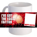 "Personalized ""I've Got the Eggs Factor"" 11 oz Beautiful Coffee Mug"