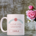 I Love You Grandma, Delicate Gift of Personalized With Name, Mug