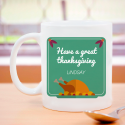 Have A Great Thanksgiving with Beautifully Personalized Mug