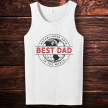 Personalized Best Dad In The World Established 2019 Tank Top