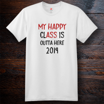 Personalized My Happy Class Graduation Cotton T-Shirt, Hanes