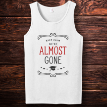 Personalized Almost Gone Graduation Tank Top
