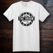 Personalized The Groom Retro Style Cotton T-Shirt, Hanes