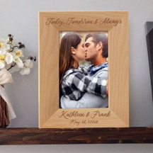 """Today, Tomorrow and Always Personalized Wooden Picture Frame 4"""" x 6"""" Finished (Frames)"""