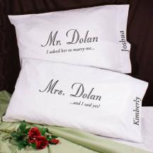 I asked... Pillowcase Set