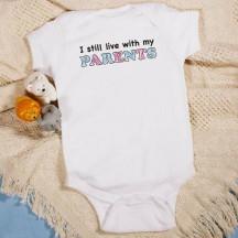 Still Live with Parents Infant Bodysuit