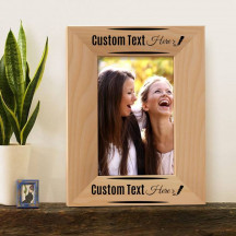 "Beautiful Personalized Genuine Red Alder Wood Picture Frame 4"" x 6"""